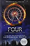 Four: A Divergent Collection (divergent insurgent allegiant) Veronica Roth