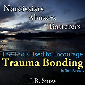 Narcissists, Abusers and Batterers Audiobook