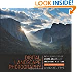 Digital Landscape Photography: In the...