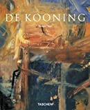 Willem De Kooning: 1904-1997, El Tema Como Inpresion Fugaz (Basic Art Album) (Spanish Edition) (3822822949) by Hess, Barbara