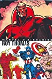 img - for Marvel Visionaries Roy Thomas HC book / textbook / text book