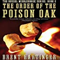 The Order of the Poison Oak: The Russel Middlebrook Series, Book 2 (       UNABRIDGED) by Brent Hartinger Narrated by Josh Hurley
