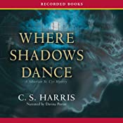 Where Shadows Dance | [C. S. Harris]
