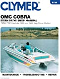 OMC Cobra Stern Drive Shop Manual, 1986-1993 (Includes 1988 and 1989 King Cobra Models)