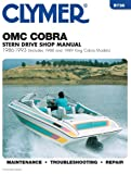 OMC Cobra Stern Drive Shop Manual, 1986-1993 (Includes 1988 and 1989 King Cobra Models)