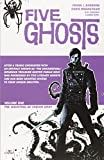Five Ghosts Volume 1: The Haunting of Fabian Gray TP