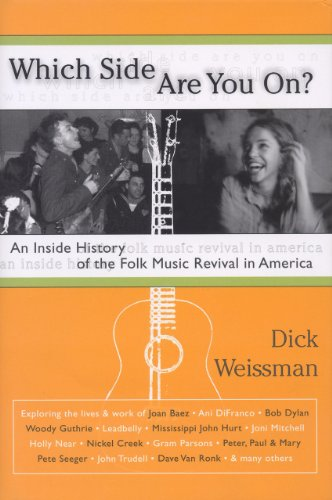 Which Side Are You On?: An Inside History of the Folk...