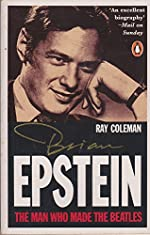 Brian Epstein: The Man Who Made