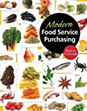 img - for By Robert B Garlough Modern Food Service Purchasing: Business Essentials to Procurement (1st Edition) book / textbook / text book
