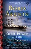 Sister Pelagia and the Red Cockerel: A Novel (Mortalis)