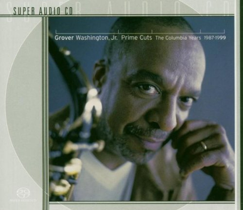Prime Cuts: The Columbia Years 1987-1999 by Grover Washington Jr.