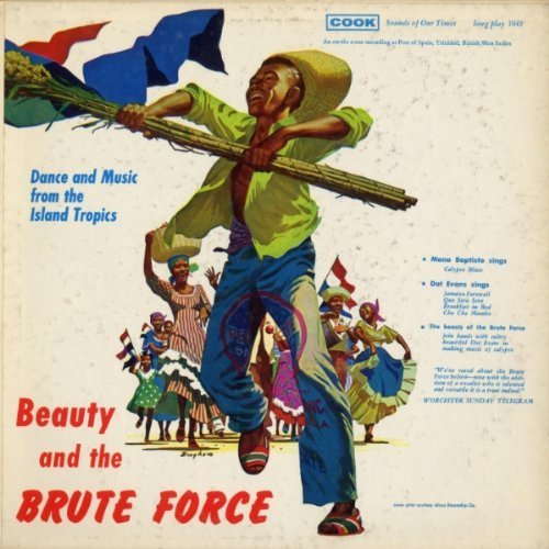 Beauty and the Brute Force by Brute Force Steel Band (2011-03-11)