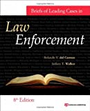 img - for Briefs of Leading Cases in Law Enforcement, Eighth Edition book / textbook / text book