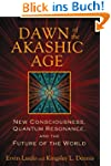 Dawn of the Akashic Age: New Consciou...
