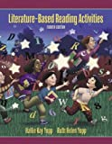 img - for Literature-Based Reading Activities (4th Edition) by Ruth Yopp Edwards (2005-07-22) book / textbook / text book