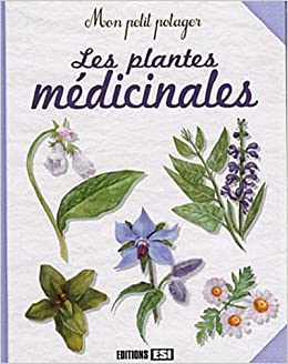 les plantes medicinales french edition 9782353555833 books. Black Bedroom Furniture Sets. Home Design Ideas