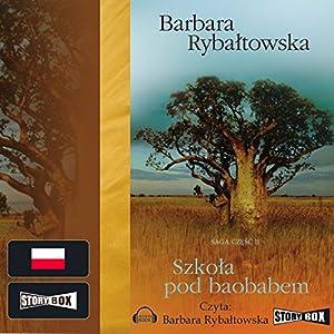 Szkola pod baobabem (Saga część 2) Hörbuch