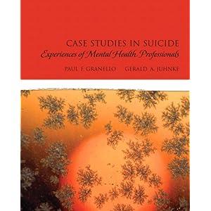 Case Studies in Suicide: Experiences of Mental Heath Professionals