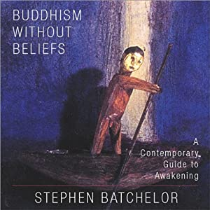 Buddhism Without Beliefs Audiobook