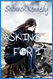 img - for Asking for It book / textbook / text book