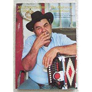 Makers of Cajun Music: Musiciens Cadiens Et Creoles Barry Ancelet and Elemore Morgan