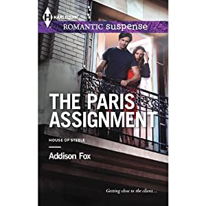 The Paris Assignment: House of Steele | [Addison Fox]