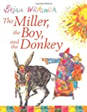 The Miller, the Boy and the Donkey (0192720910) by Wildsmith, Brian