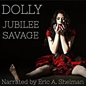 Dolly: An Extreme Horror Novel | [Jubilee Savage]