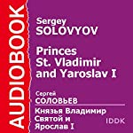 Princes St. Vladimir and Yaroslav I [Russian Edition] | Sergey Solovyov