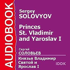 Princes St. Vladimir and Yaroslav I [Russian Edition] | [Sergey Solovyov]