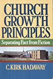 Church Growth Principles: Separating Fact from Fiction