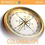 Colonialism: History |  iMinds