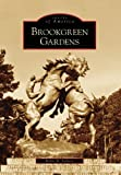 Brookgreen Gardens (Images of America (Arcadia Publishing))