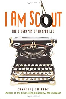 Index of Forbidden Books: I Am Scout: The Biography of