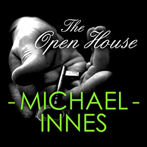 The Open House | [Michael Innes]