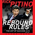 Rebound Rules: The Art of Success (       UNABRIDGED) by Rick Pitino, Pat Forde Narrated by Holter Graham