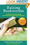 Raising Bookworms: Getting Kids Readi...
