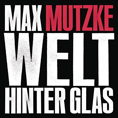 welt-hinter-glas-radio-edit