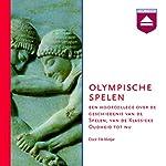 Olympische Spelen: Een hoorcollege over de geschiedenis van de Spelen, van de oudheid tot nu | Fik Meijer