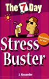 Jenny Alexander The 7 Day Series: Seven Day Stress Buster