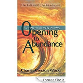 Opening to Abundance A 31-day Process of Self-Discovery (English Edition)