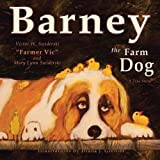 img - for Barney the Farm Dog: A True Story book / textbook / text book