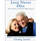 Love Never Dies (Don't Ever Give Up on Love)