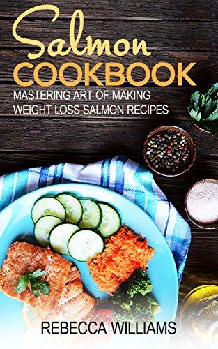 salmon-recipes-mastering-art-of-making-weight-loss-salmon-recipes