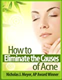 img - for How to Eliminate the Causes of Acne book / textbook / text book