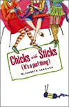 Chicks With Sticks