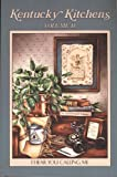 Kentucky Kitchens: I Hear You Calling Me (0966221214) by Telephone Pioneers of America