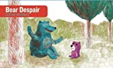img - for Bear Despair by Gaetan Doremus (Sep 4 2012) book / textbook / text book