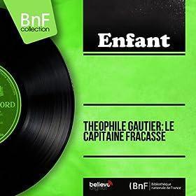 Th�ophile Gautier: Le capitaine Fracasse (Mono version)