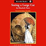Seeing a Large Cat: The Amelia Peabody Series, Book 9